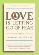 Love is Letting Go of Fear by Dr. Gerald Jampolsky